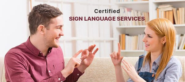 Certified Sign Language Services