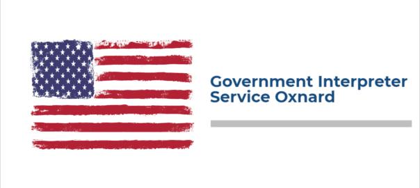 Government Interpreter Service Oxnard